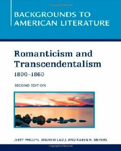 An introduction to the history of the american romanticism