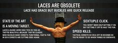 Lace has grace but buckles are quick release...