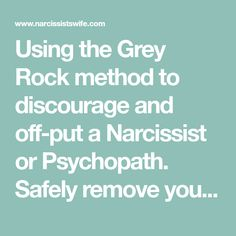 90 Best Grey Rock method images in 2019 | Narcissist, Narcissistic