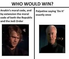 Image Result For Who Would Win Memes Star Wars Quotes Star Wars Memes Star Wars Humor