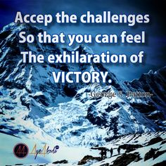 Accept the challenges so that you can feel the exhilaration of victory.- George S Patton  http://ayeakoda.com  #inspire #instaquote #fit #TFLers #fitness #liftheavy #pushoullgrind #flex #hustle #workhard #workfromhome  #noexcuses #instagramleads #mlm #networkmarketing #focus #bigbench #lifestyle #leadership #ladypreneur #dailyinspiration