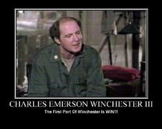 Charles Emerson Winchester III- Bringing Back the Classics and Etiquite of Civilization Everywhere- Brought to you by Wallingford and Chadwick Confectioners, M.A.S.H. 4077, and the Capitol