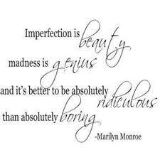 Mother of Imperfection: To My Daughter: Quotes From Emerson and Marilyn Monroe