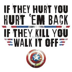 If They Hurt You, Hurt 'Em Back. If They Kill You, Walk It Off (Black) by ador