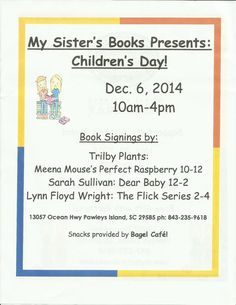 MY SISTER'S BOOKS - CHILDREN'S DAY Bagel Cafe, Sisters Book, Pawleys Island, Child Day, Book Signing, Childrens Books, Interview, Articles, Events