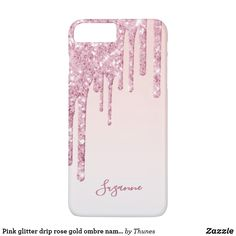 Pink glitter drip rose gold ombre name girly iPhone 8 plus/7 plus case