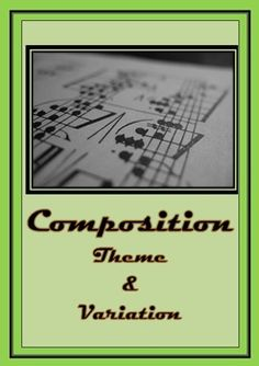 MUSIC: Composition task Theme and Variation.... Task explanation, ideas for varying a theme, manuscript and a comprehensive marking rubric all ready to go. Just print off and head to class!