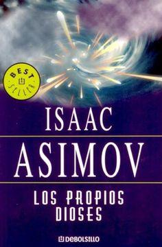 """""""Primera parte: Contra la estupidez...  Segunda parte: ...Los propios dioses...  Tercera parte: ...Luchan en vano"""" Me encanta Asimov  y casi todo lo que escribió."""