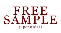 Want a Free Sample? All samples will be 0 mg We'd be happy to give you a sample on the house! Simply add your sample of your choice to your cart and checkout.  You will be required to pay $3.95 for first class shipping with tracking confirmation if your order is under $30.  *Limit 1 free sample per person/household. Abuse of our free sample system will not be tolerated.