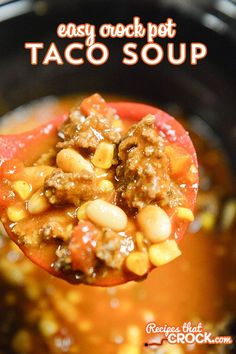 This Easy Crock Pot Taco Soup is delicious and easy!