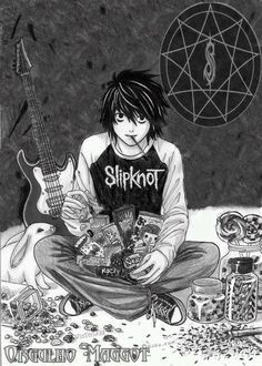 Slipknot and death note?  Hmmm I likey!