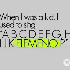 I cannot state how true this is. Elemeno should be a letter all to itself.