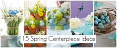 15 DIY Spring centerpiece ideas
