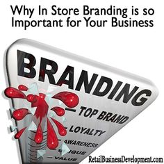 a3215b99c2 Why In Store Branding is so Important for Your Business  branding   corporate http