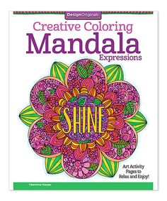 Look at this #zulilyfind! Creative Coloring Mandala Expressions Coloring Book #zulilyfinds