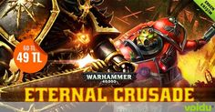 Warhammer 40,000 evreninde savaş seni çağırıyor! Çağrıya cevap ver, devasa online shooter türündeki Eternal Crusade'in zorlu ve otantik çatışmalarında fraksiyonunu zafere taşı! https://voidu.com/game/warhammer-40000-eternal-crusade