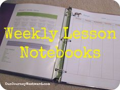 Homeschool weekly lesson notebooks to organize parents and students