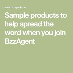 Sample products to help spread the word when you join BzzAgent