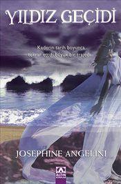 Yıldız Geçidi - Josephine Angelini
