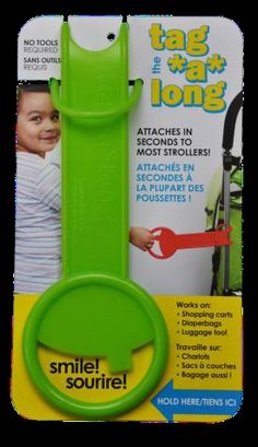 The Tag *a* long – keeping toddlers safe $14.95 +p  Designed as a handle for your toddler (ideally 2 /3 years +) or pre-schooler to hold on to when walking beside your pram, the tag*a*long loops through itself on an arm or bracket of the stroller    Available in 5 funky colours