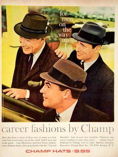 1960 Ad Vintage Champ Hat Business Executive Mad Men Fashion 60s Don Draper