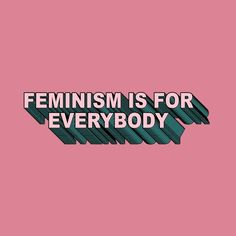 Feminista - I like this typeface Feminist Quotes, Feminist Art, Equality Quotes, Les Suffragettes, Women Rights, Who Runs The World, Intersectional Feminism, Patriarchy, Michelle Obama