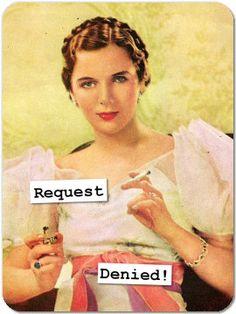 Request Denied!