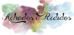Por Dentro... em Rosa: Cuide de seus achados e aprenda com os perdidos