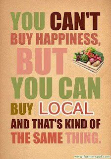 You can't buy happiness, but you can buy local and that's kind of the same thing. Via Kristin Heismeyer.