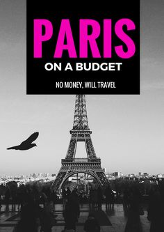 How to do Paris on a Budget