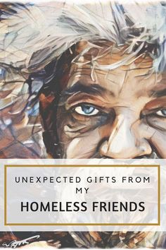 Homelessness isn't always a recipe for despair. Here are a few inspiring examples