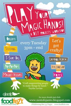 POSTER PLAY YOUR MAGIC HANDS - Nest of Ojanto craft workshop part 1