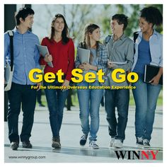 Get Set Go….  for the ultimate Overseas Education Experience