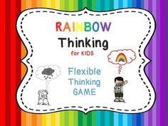 Rainbow Thinking is a strategy that helps us stretch our thinking from rigid-inflexible conclusions, sometimes called Black or White thinking that promotes anxiety and despair to adaptable-flexible solutions that help us feel empowered and hopeful.