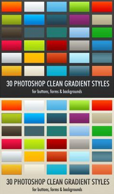30 Clean Gradient Photoshop Styles  This ASL file contains 30 Layer Styles created to use with buttons, forms, text, logos, icons
