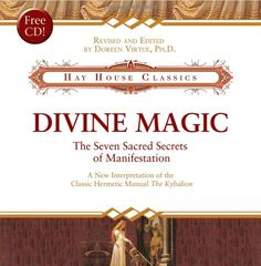 Divine Magic: The Seven Sacred Secrets of Manifestation (Hay House Classics) by Doreen Virtue 1401910335 9781401910334 Cryptic Writings, Doreen Virtue, How To Manifest, The Seven, Used Books, Law Of Attraction, First Love, Spirituality, Reading