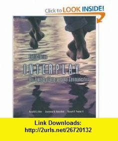 Interplay The Process Of Interpersonal Communication 9780195155181 Ronald B Adler Russell F