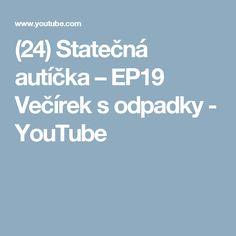 (24) Statečná autíčka – EP19 Večírek s odpadky - YouTube