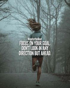 Look ahead focus on your goals | Posted By: NewHowToLoseBellyFat.com #FitnessInspiration