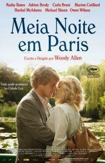 """Dicas de Filmes pela Scheila: Filme: """"Meia Noite em Paris"""""""
