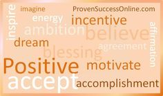 Motivate and inspire www.provensuccessonline.com