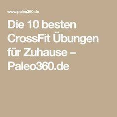 Die 10 besten CrossFit Übungen für Zuhause – Paleo360.de