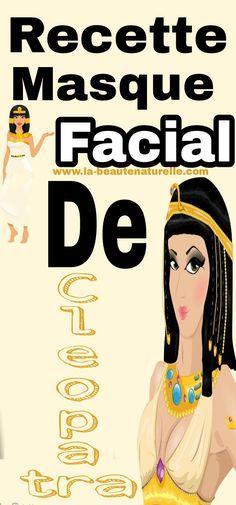 Recette masque facial de Cleopatra