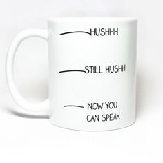 Now you can speak mug!