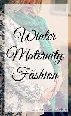 Dressing the bump is so hard in the winter! - Maternity Style {Winter Edition} #maternity