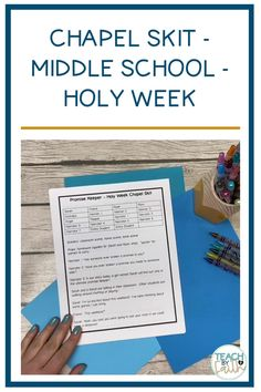 Holy Week Chapel Skit for Middle School