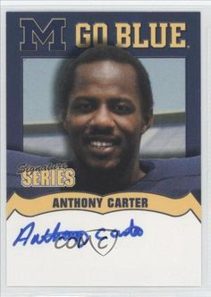 Anthony Carter Anthony WR Carter (Football Card) 2002-09 Michigan TK Legacy Go Blue Autographs #MGB26 by Michigan TK Legacy. $30.00. 2002-09 Michigan TK Legacy Go Blue Autographs #MGB26 - Anthony Carter