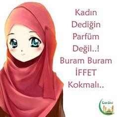 """Kadın Dediğin; Parfüm Değil..! Buram Buram """" İFFET """" Kokmalı...  #islamTT"""