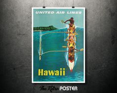 1960s Hawaii - United Air Lines - Outrigger Canoe - Artist: Stan Galli // High Quality Fine Art Reproduction Giclée Print by TheRetroPoster on Etsy