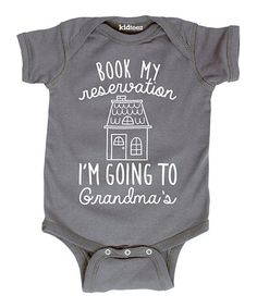 Another great find on #zulily! Charcoal 'Going to Grandma's' Bodysuit - Infant #zulilyfinds